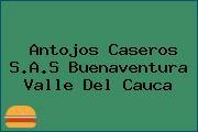 Antojos Caseros S.A.S Buenaventura Valle Del Cauca