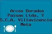 Arcos Dorados Paisas Ltda. Y S.C.A. Villavicencio Meta
