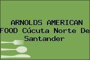 ARNOLDS AMERICAN FOOD Cúcuta Norte De Santander