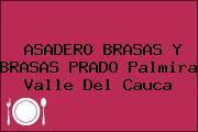 ASADERO BRASAS Y BRASAS PRADO Palmira Valle Del Cauca