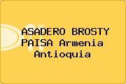 ASADERO BROSTY PAISA Armenia Antioquia