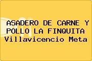 ASADERO DE CARNE Y POLLO LA FINQUITA Villavicencio Meta