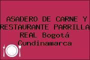 ASADERO DE CARNE Y RESTAURANTE PARRILLA REAL Bogotá Cundinamarca
