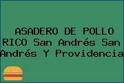 ASADERO DE POLLO RICO San Andrés San Andrés Y Providencia