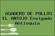 ASADERO DE POLLOS EL ANTOJO Envigado Antioquia