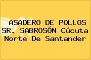 ASADERO DE POLLOS SR. SABROSÓN Cúcuta Norte De Santander