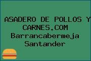 ASADERO DE POLLOS Y CARNES.COM Barrancabermeja Santander
