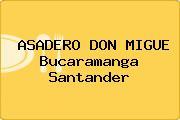 ASADERO DON MIGUE Bucaramanga Santander