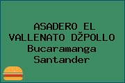 ASADERO EL VALLENATO D®POLLO Bucaramanga Santander