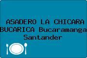 ASADERO LA CHICARA BUCARICA Bucaramanga Santander