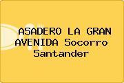 ASADERO LA GRAN AVENIDA Socorro Santander