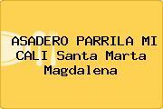 ASADERO PARRILA MI CALI Santa Marta Magdalena