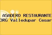 ASADERO RESTAURANTE 3RG Valledupar Cesar