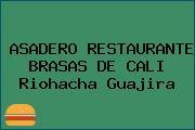 ASADERO RESTAURANTE BRASAS DE CALI Riohacha Guajira