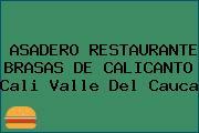 ASADERO RESTAURANTE BRASAS DE CALICANTO Cali Valle Del Cauca