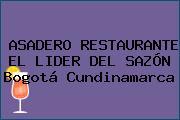 ASADERO RESTAURANTE EL LIDER DEL SAZÓN Bogotá Cundinamarca