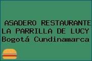 ASADERO RESTAURANTE LA PARRILLA DE LUCY Bogotá Cundinamarca