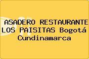 ASADERO RESTAURANTE LOS PAISITAS Bogotá Cundinamarca