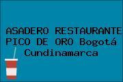 ASADERO RESTAURANTE PICO DE ORO Bogotá Cundinamarca
