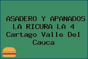 ASADERO Y APANADOS LA RICURA LA 4 Cartago Valle Del Cauca