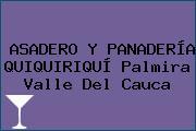 ASADERO Y PANADERÍA QUIQUIRIQUÍ Palmira Valle Del Cauca
