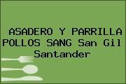 ASADERO Y PARRILLA POLLOS SANG San Gil Santander