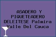 ASADERO Y PIQUETEADERO DELEITESE Palmira Valle Del Cauca