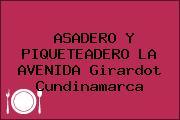 ASADERO Y PIQUETEADERO LA AVENIDA Girardot Cundinamarca