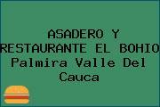 ASADERO Y RESTAURANTE EL BOHIO Palmira Valle Del Cauca