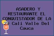 ASADERO Y RESTAURANTE EL CONQUISTADOR DE LA 29 Cali Valle Del Cauca