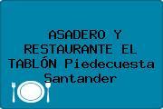 ASADERO Y RESTAURANTE EL TABLÓN Piedecuesta Santander