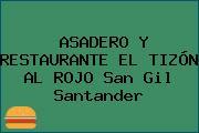 ASADERO Y RESTAURANTE EL TIZÓN AL ROJO San Gil Santander