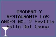 ASADERO Y RESTAURANTE LOS ANDES NO. 2 Sevilla Valle Del Cauca