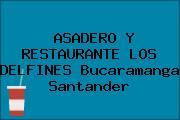 ASADERO Y RESTAURANTE LOS DELFINES Bucaramanga Santander