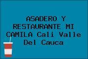 ASADERO Y RESTAURANTE MI CAMILA Cali Valle Del Cauca