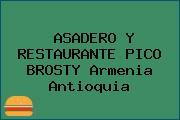 ASADERO Y RESTAURANTE PICO BROSTY Armenia Antioquia