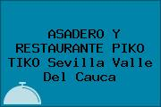 ASADERO Y RESTAURANTE PIKO TIKO Sevilla Valle Del Cauca