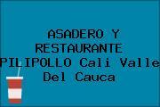 ASADERO Y RESTAURANTE PILIPOLLO Cali Valle Del Cauca