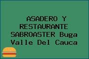 ASADERO Y RESTAURANTE SABROASTER Buga Valle Del Cauca