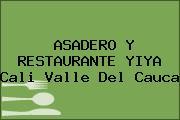 ASADERO Y RESTAURANTE YIYA Cali Valle Del Cauca