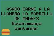 ASADO CARNE A LA LLANERA LA PARRILLA DE ANDRES Bucaramanga Santander
