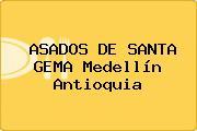 ASADOS DE SANTA GEMA Medellín Antioquia