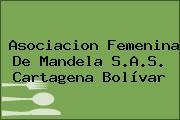 Asociacion Femenina De Mandela S.A.S. Cartagena Bolívar