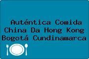 Auténtica Comida China Da Hong Kong Bogotá Cundinamarca