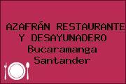 AZAFRÁN RESTAURANTE Y DESAYUNADERO Bucaramanga Santander