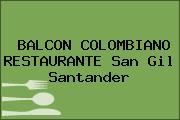 BALCON COLOMBIANO RESTAURANTE San Gil Santander
