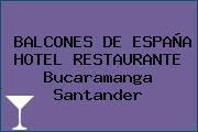 BALCONES DE ESPAÑA HOTEL RESTAURANTE Bucaramanga Santander