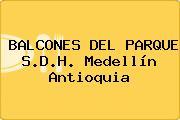 BALCONES DEL PARQUE S.D.H. Medellín Antioquia