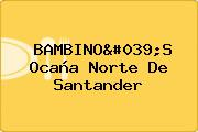 BAMBINO'S Ocaña Norte De Santander