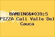 BAMBINO'S PIZZA Cali Valle Del Cauca